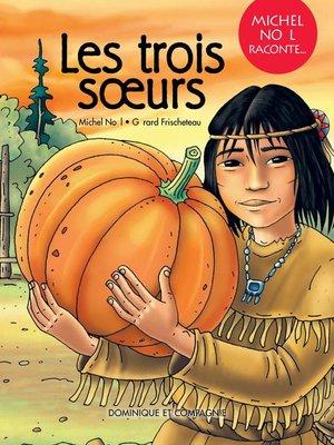 cover image of Les trois soeurs