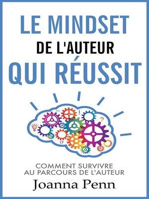 cover image of Le mindset de l'auteur qui réussit