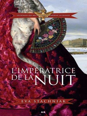 cover image of L'impératrice de la nuit