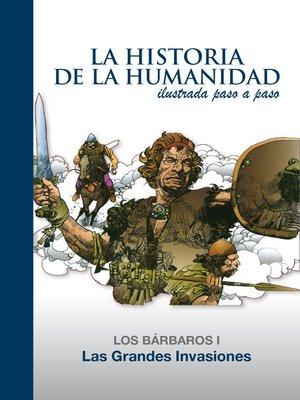 cover image of Las Grandes Invasiones