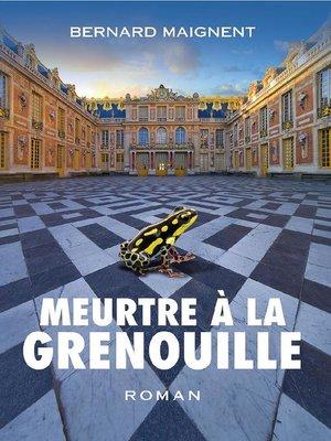 cover image of Meurtre à la grenouille