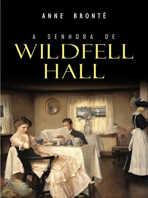 cover image of A Senhora de Wildfell Hall