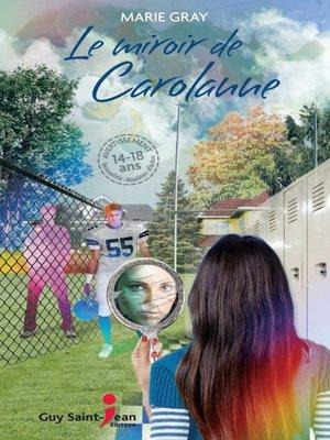 cover image of Le miroir de Carolanne