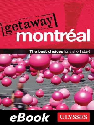 cover image of Getaway Montréal