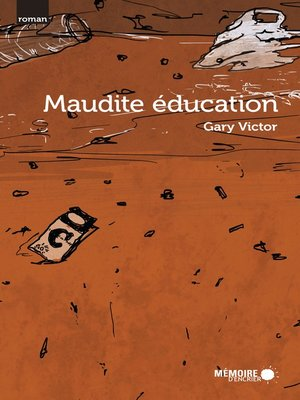 cover image of Maudite éducation