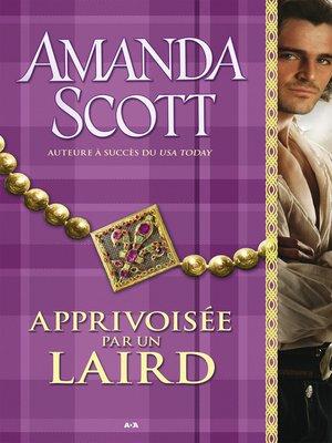 cover image of Apprivoisée par un laird