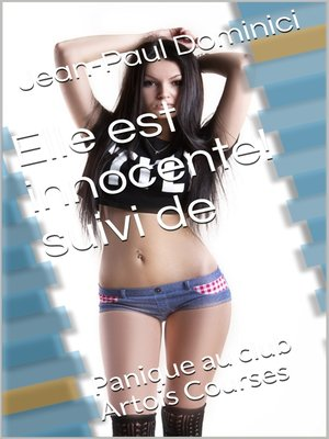 cover image of Elle est innocente ! suivi de