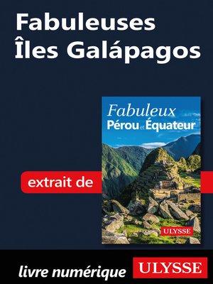 cover image of Fabuleuses Îles Galápagos