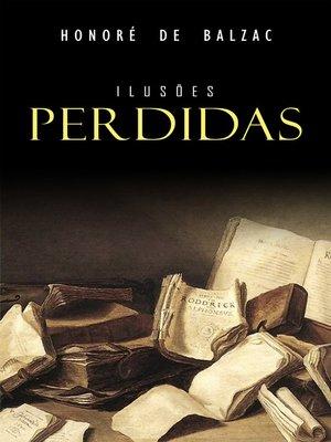 cover image of Ilusões Perdidas