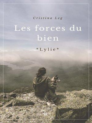 cover image of LES FORCES DU BIEN