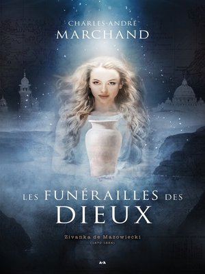 cover image of Les funérailles des dieux--Zivanka de Mazowieck