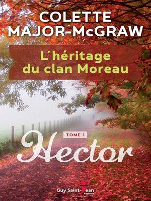 cover image of L'héritage du clan Moreau, tome 1