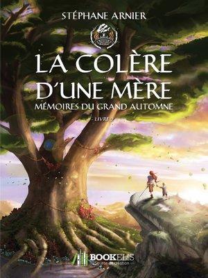 cover image of 2--LA COLÈRE D'UNE MÈRE