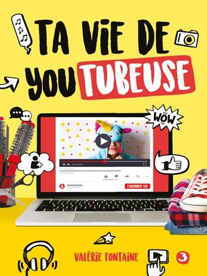 cover image of Ta vie de youtubeuse 3
