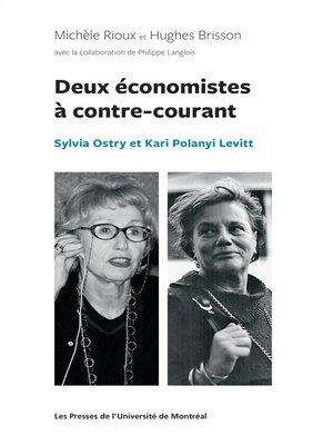 cover image of Deux économistes à contre-courant