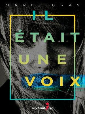 cover image of Il était une voix