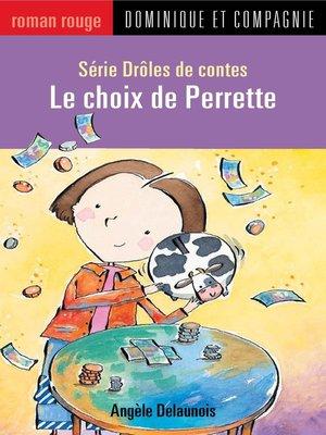 cover image of Le choix de Perrette