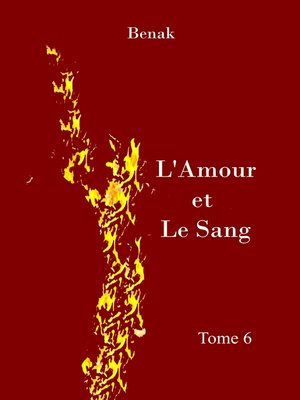 cover image of L'Amour et le Sang-Tome 6