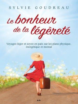 cover image of Le bonheur de la légèreté