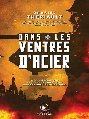 cover image of Dans les ventres d'acier