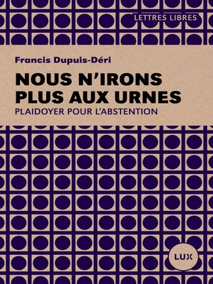 cover image of Nous n'irons plus aux urnes