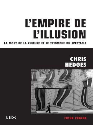 cover image of L'empire de l'illusion
