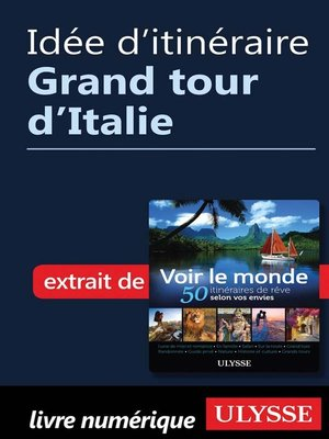 cover image of Idée d'itinéraire--Grand tour d'Italie