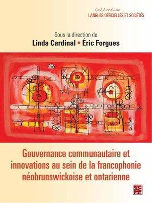 cover image of Gouvernance communautaire et innovations au sein de la francophonie...