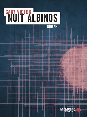 cover image of Nuit albinos