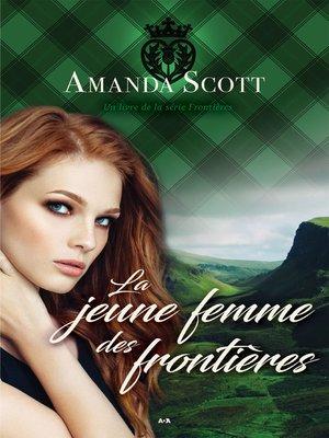 cover image of La jeune femme des frontières