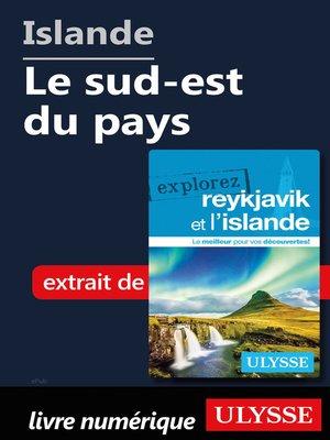 cover image of Islande--Le sud-est du pays