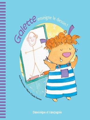cover image of Galette enseigne le dessin !