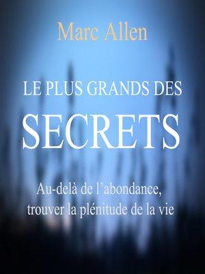 cover image of Le plus grand des secrets