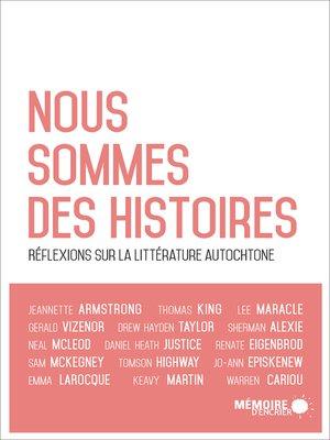 cover image of Nous sommes des histoires