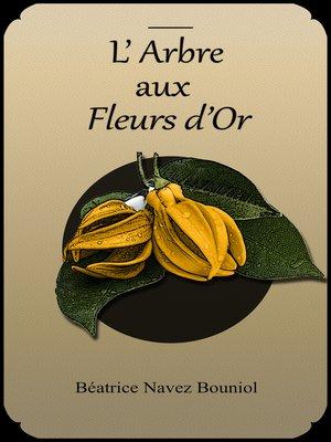 cover image of L'ARBRE AUX FLEURS D'OR