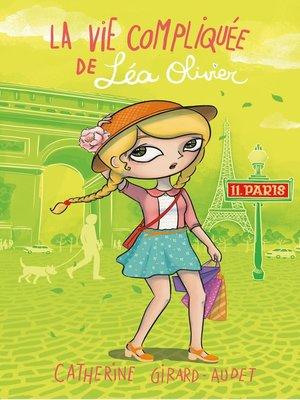 cover image of La vie compliquée de Léa Olivier tome 11