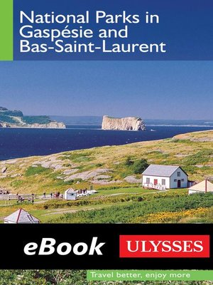 cover image of National Parks in Gaspesie and Bas-Saint-Laurent