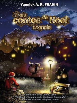 cover image of Trois contes de Noël axonais