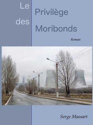 cover image of Le privilège des moribonds