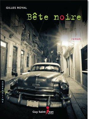 cover image of Bête noire