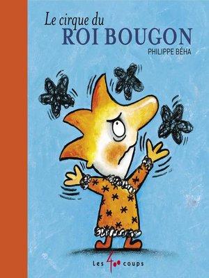 cover image of Cirque du roi Bougon (Le)