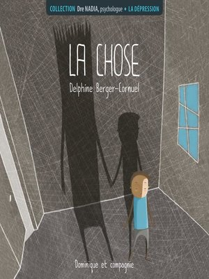 cover image of La dépression--La chose