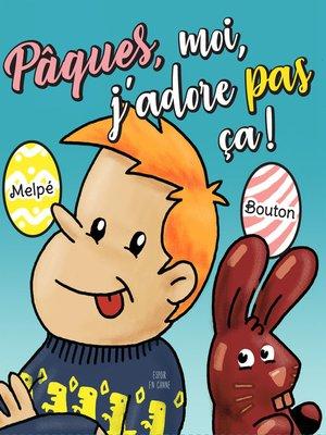 cover image of Pâques, moi, j'adore pas ça...