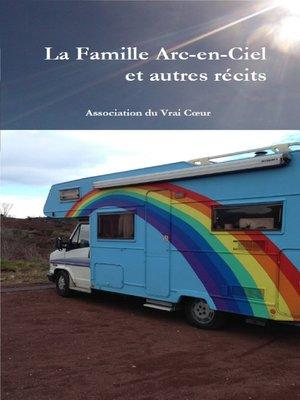 cover image of La Famille Arc-en-Ciel et autres