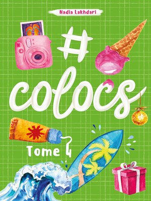 cover image of #Colocs, tome 4