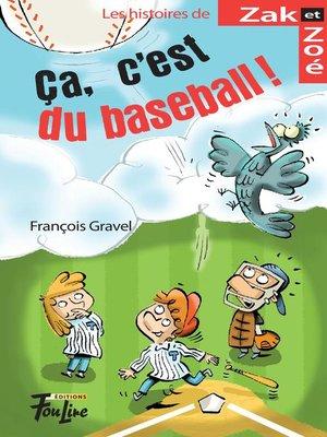 cover image of Ça, c'est du baseball!