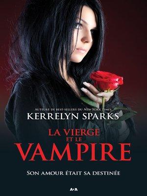 cover image of La vierge et le vampire
