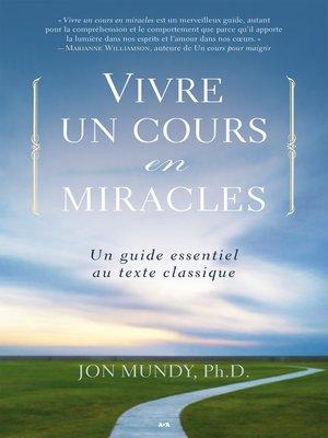 cover image of Vivre un cours en miracles