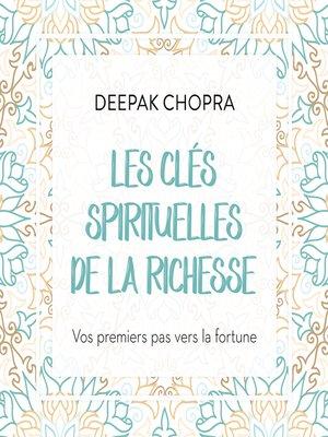 cover image of Les clés spirituelles de la richesse