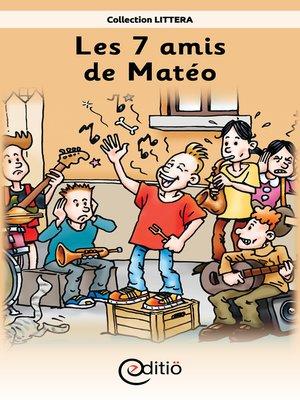 cover image of Les 7 amis de Matéo